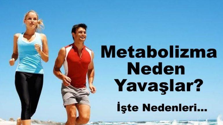 Metabolizma Neden Yavaşlar 6 Madde de İnceledik